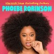 Everything's Trash, But It's Okay, By Phoebe Robinson