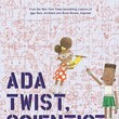 Ada Twist, Scientist, A Book By Andrea Beaty