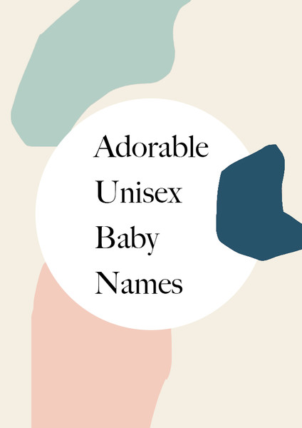 Adorable Unisex Baby Names