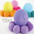 Octopus Easter Eggs